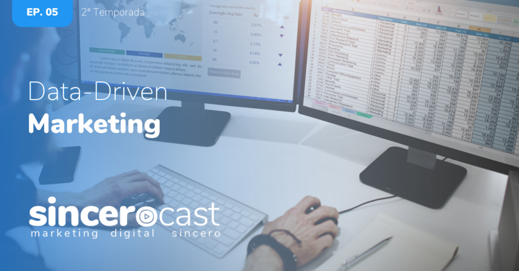 SinceroCast Ep05 – Data-Driven Marketing