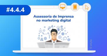 Como fazer assessoria de imprensa no marketing digital
